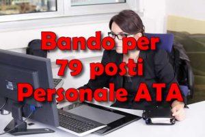 Bando per 79 posti Personale ATA