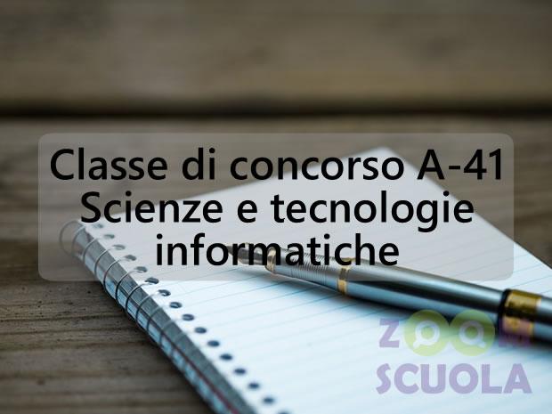 Classe di concorso A-41 Scienze e tecnologie informatiche