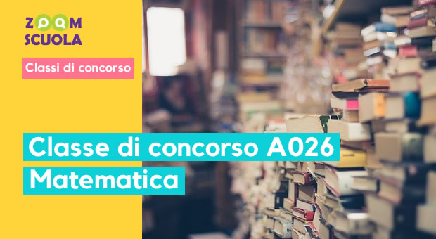 Classe di concorso A-26 Matematica