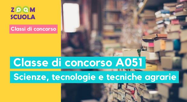 A051 - Scienze, tecnologie e tecniche agrarie